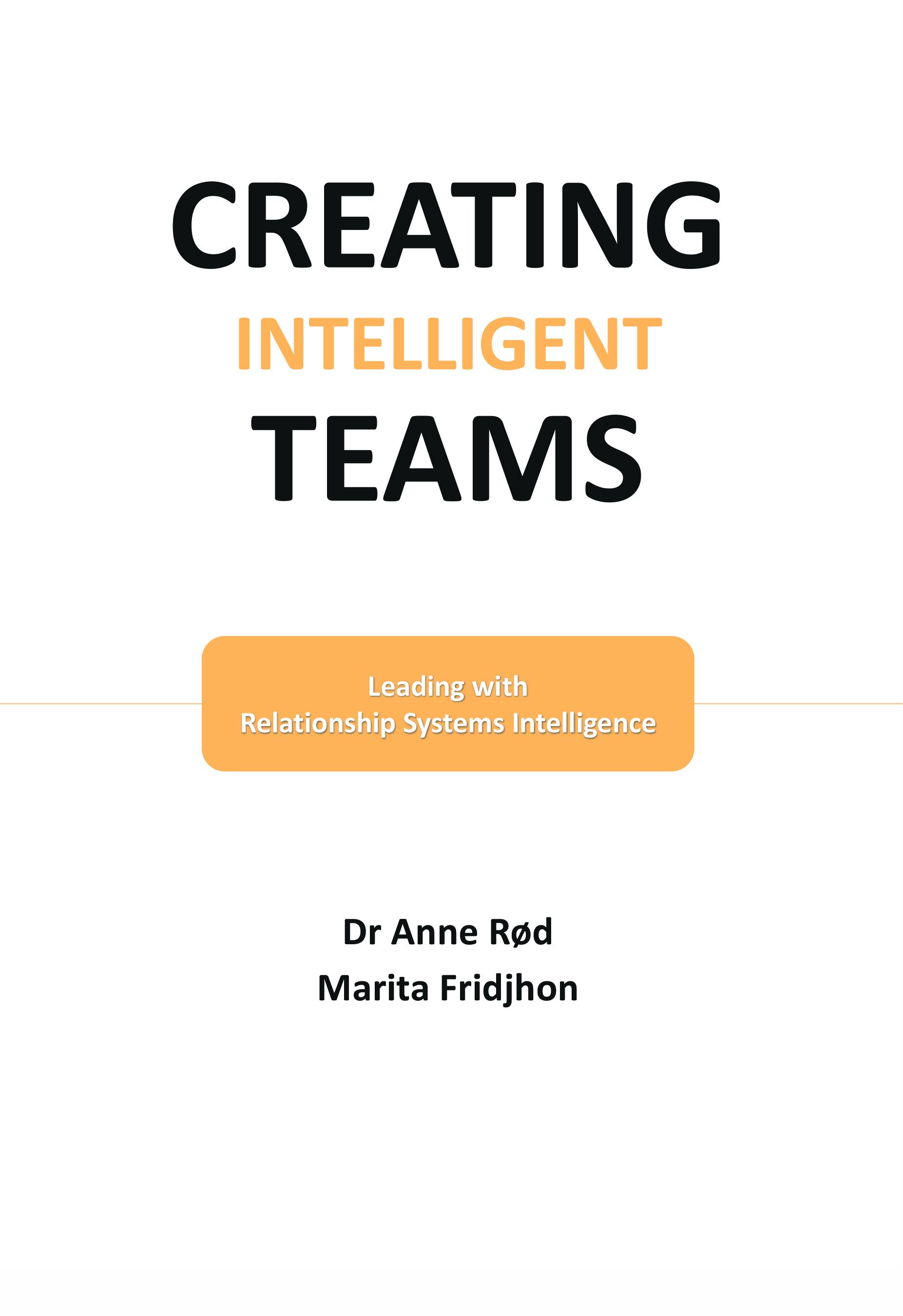 Creating Intelligent Teams av Anne Rød